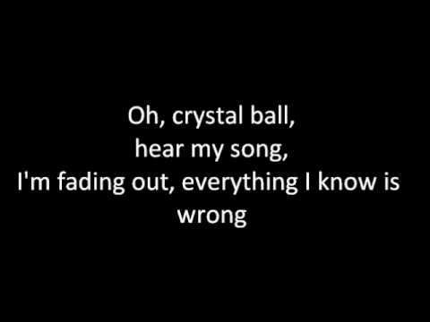 Crystal Ball-Keane w/lyrics!