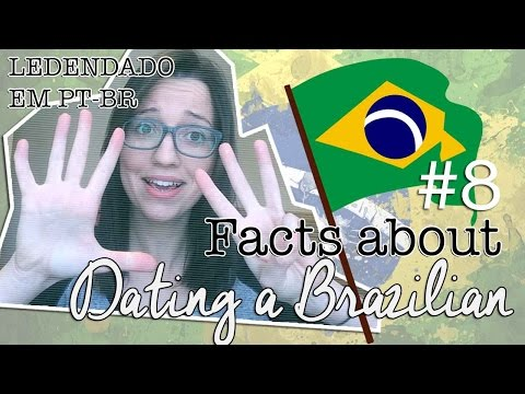 8 Facts About Dating A Brazilian Girl [LEGENDADO EM PT-BR] | Priscila Sanches