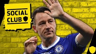 SHOULD JOHN TERRY RETIRE AFTER THE FA CUP FINAL? | SOCIAL CLUB