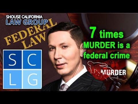 When is murder a federal crime? 7 common scenarios