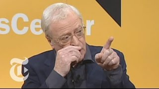 TimesTalks: Michael Caine: Five Favorite Films | The New York Times