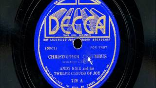 "Andy Kirk & His Twelve Clouds of Joy - ""Christopher Columbus"""