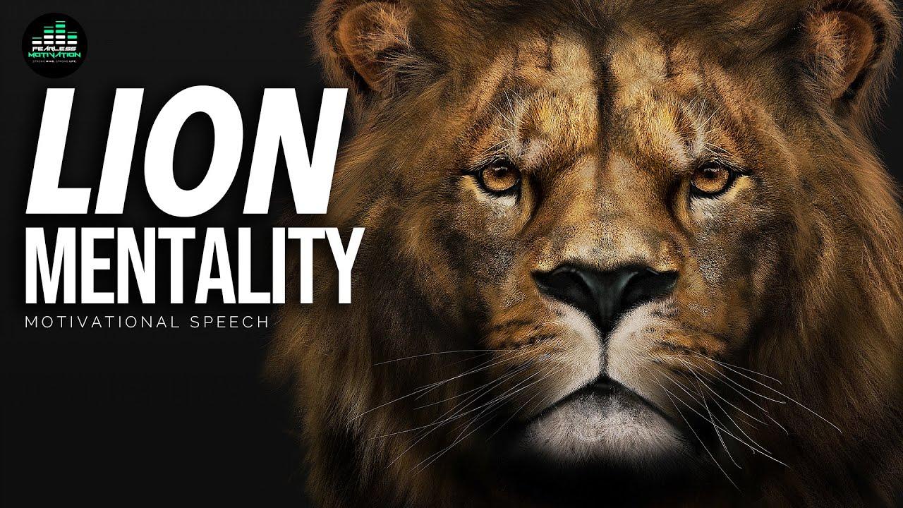Download LION MENTALITY (Powerful Motivational Speech)