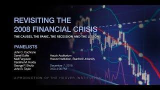 Revisiting the 2008 Financial Crisis