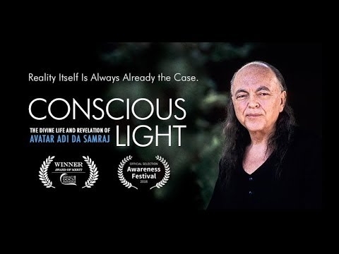Conscious Light: A Documentary Film on the Life & Work of Adi Da Samraj