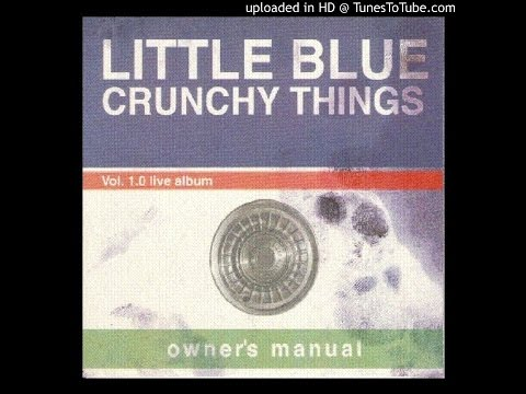 Little Blue Crunchy Things - Halloween (Live @ Shank Hall, 1996)