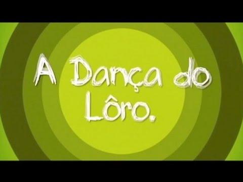 Patati Patatá- A Dança do Lôro
