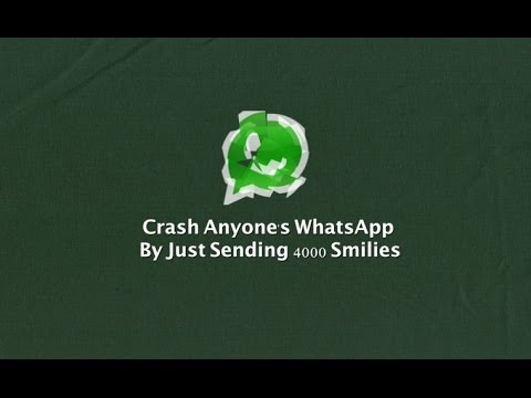 How to Crash WhatsApp App by Sending a Message 2017