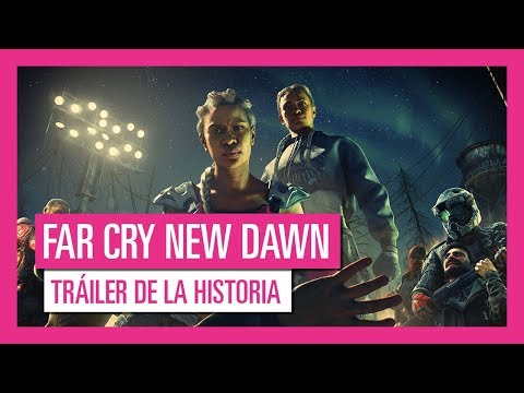 Far Cry New Dawn - Tráiler de la historia