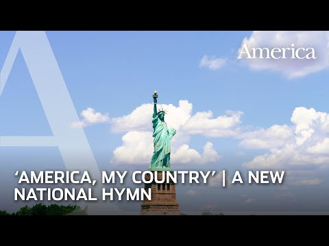 America, My Country | A new national hymn