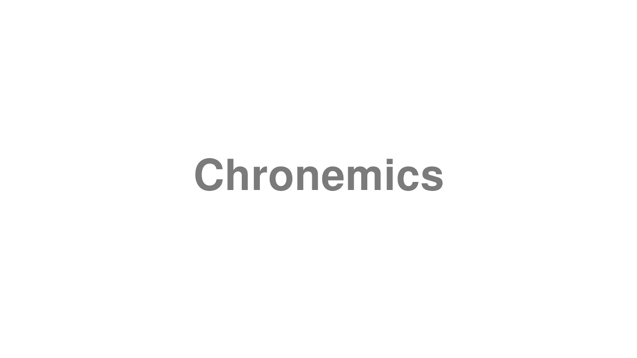 How To Pronounce Chronemics Youtube It is one of several subcategories of the study of nonverbal. youtube