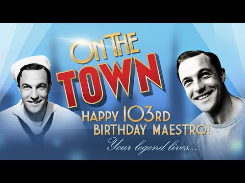 Gene Kelly Tribute | ON THE TOWN on Broadway