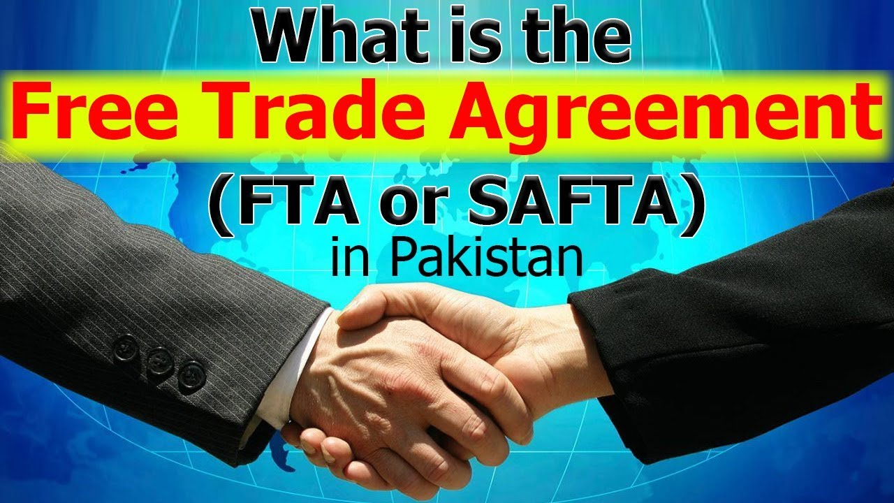 What Is The Free Trade Agreement Fta Or Safta In Pakistan Duty