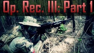 Operation Reclamation III - Overview (Part 1) Airsoft GI