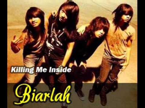 Killing Me Inside   Biarlah