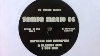 Mayhem & Musaphia - Samba Magic 06 (Classic Mix)