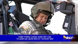 Thiếu Tướng Lương Xuân Việt Làm Tư Lệnh Lục Quân Hoa Kỳ Tại Nhật Bản
