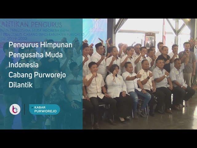 Pengurus Himpunan Pengusaha Muda Indonesia Cabang Purworejo Dilantik
