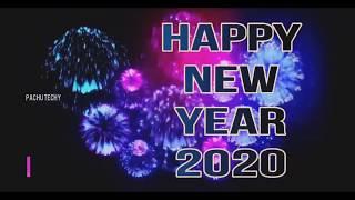 HAPPY NEW YEAR 2020 WHATSAPP STATUS PACHU TECHY