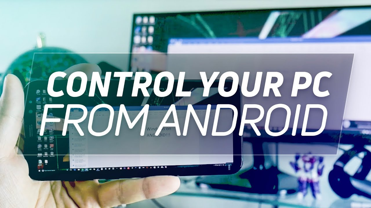 Control desktop youtube from android