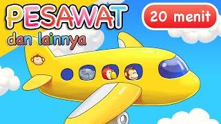 Lagu Anak | Pesawat dan Lainnya | 20 Menit