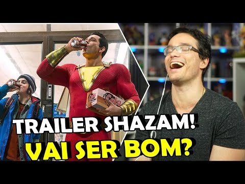TRAILER SHAZAM 2018 - Análise e react