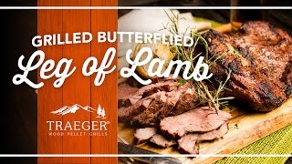 Butterflied Leg Of Lamb By Traeger Grills