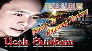 Download lagu Lagu Minang Ucok Sumbara Pintak Ka Payuang Kuniang Full Album MP3