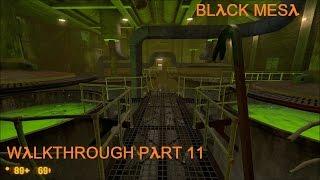 Black Mesa Прохождение часть 11 (Переработка отходов)