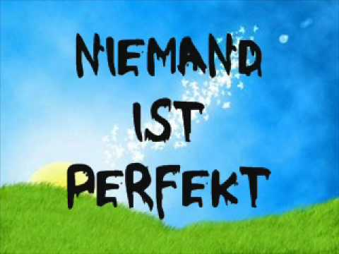 Nobody Is Perfect übersetzung