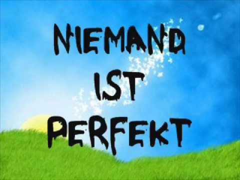 Nobody Is Perfect übersetzung