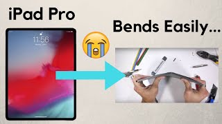 iPad Pro Bends Easily... Use a Case