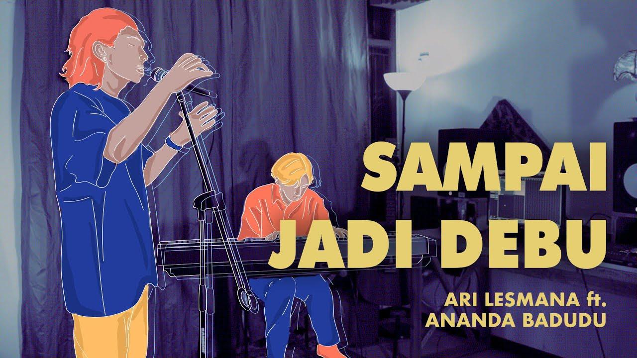 Ari Lesmana X Ananda Badudu Sampai Jadi Debu Chords Chordify