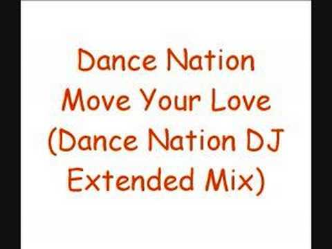 Dance Nation - Move Your Love