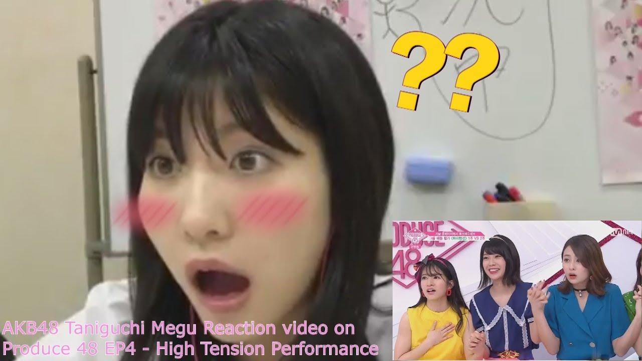 AKB48 Taniguchi Megu Reaction Video on Produce 48 EP4 - AKB48