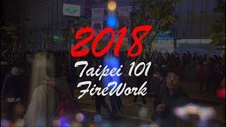 2018 Taiwan Taipei 101 Fireworks Display New Year's Eve 4K HD