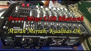 Power Mixer USB Bluetooth, Murah meriah, Kualitas Ok langsung di test untuk acara.