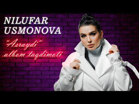 """NILUFAR USMONOVA """"ASRAYDI"""" ALBOM TAQDIMOTI 2020"""