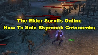 ESO: How To Solo Skyreach Catacombs! The Best EXP Farming Location!