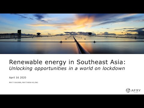 Renewable energy in Southeast Asia: unlocking opportunities in a world on lockdown