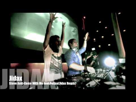 Steve Aoki- Come With Me feat.Polina(Jidax Remix)