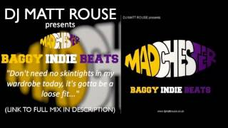DJ Matt Rouse - Madchester: Baggy Indie Beats