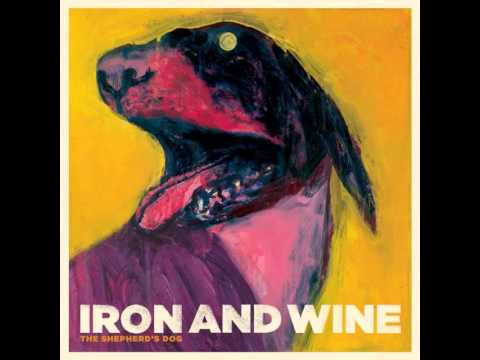 Iron And Wine - Innocent Bones
