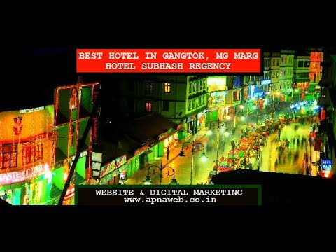 Best Hotel In Gangtok Mg Marg