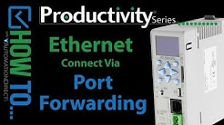 How to Connect to a Remote Productivity Series Controller via Port Forwarding