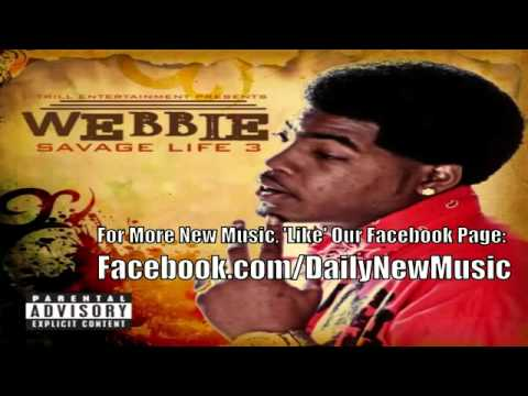 Webbie - In Dis Bitch [Savage Life 3]