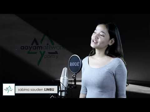 Episode 85 : खोजिरहेछु    Nepali Poem By Sabina Sauden Limbu    Aayam Artwork Poetry