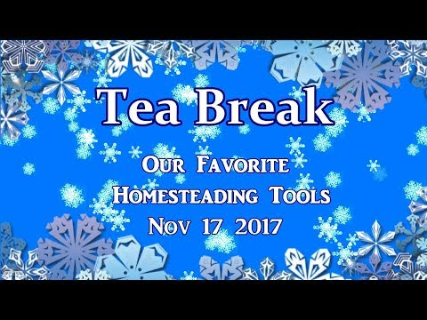 Our Favorite Homesteading Tools!
