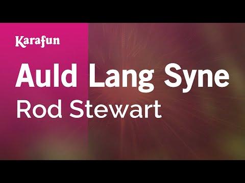 Karaoke Auld Lang Syne - Rod Stewart *