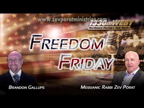 Messianic Rabbi Zev Porat on Freedom Friday Live Radio with Host Brandon Gallups